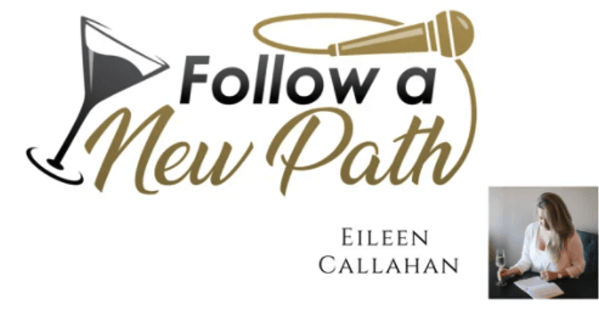 Follow a New Path Eileen Callahan